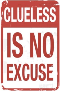 clueless-is-no-excuse-road-sign
