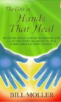 the-gift-of-hands-that-heal-bill-moller-book-cover