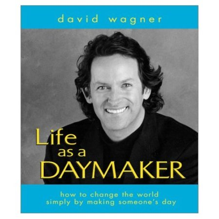 david-wagner-life-as-a-daymaker-book-cover