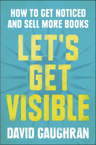lets-get-visible-david-gaughran-book-cover