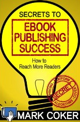 secrets-to-ebook-publishing-success-mark-coker