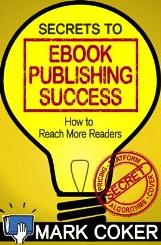 secrets-to-ebook-publishing-success-mark-coker