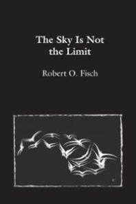 the-sky-is-not-the-limit-book-cover-fisch
